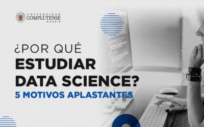 ¿Por qué estudiar Data Science?